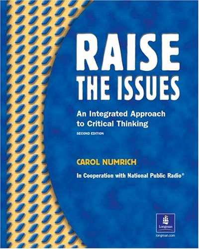 9780201621006: Raise The Issues: An Integrated Approach to Critical Thinking, Second Edition (Student Book)
