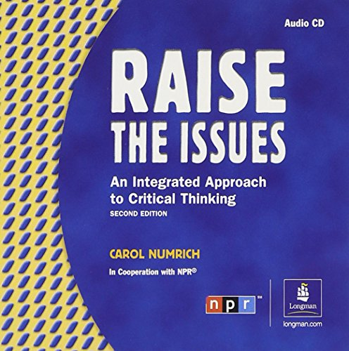 9780201621075: Raise the Issues: An Integrated Approach to Critical Thinking Classroom Audio Program, Audio CD