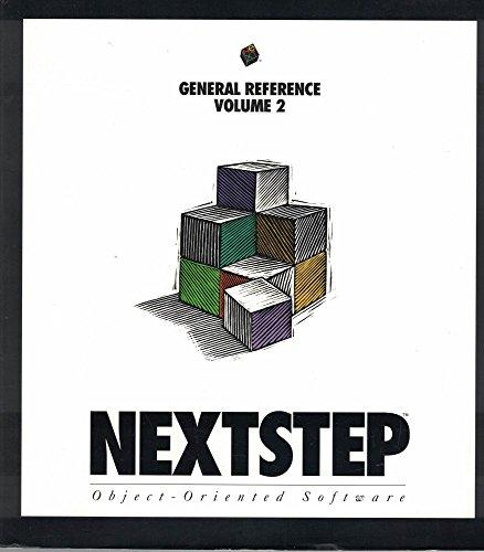 9780201622218: 002: Nextstep General Reference, Release 3 (Nextstep Developer's Library)