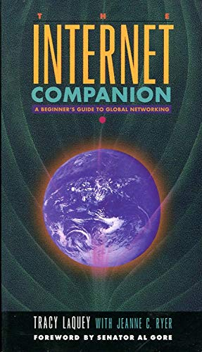The Internet Companion: A Beginner's Guide to Global Networking