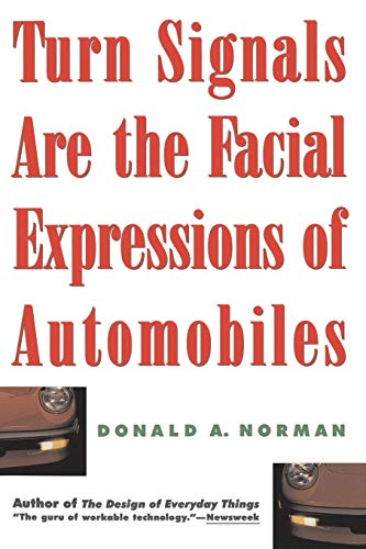 9780201622362: Turn Signals Are The Facial Expressions Of Automobiles