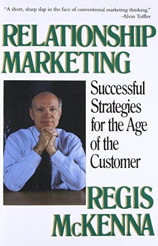 9780201622409: Relationship Marketing: Successful Strategies For The Age Of The Customer