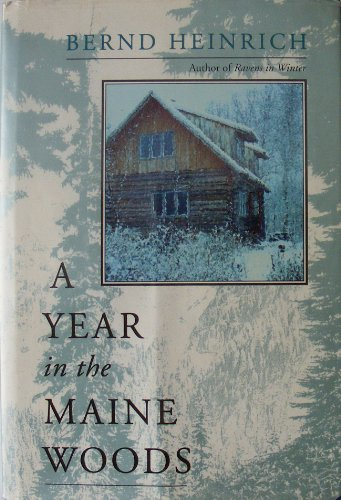 9780201622522: Year in Maine Woods HB (A William Patrick book)