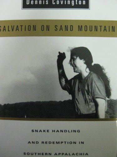 9780201622928: Salvation on Sand Mountain: Snake Handling and Redemption in Southern Appalachia