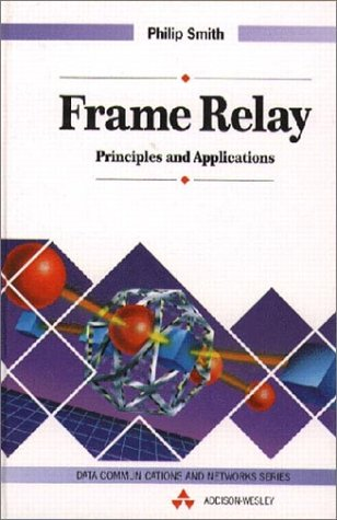 9780201624007: Frame Relay: Principles and Applications (Data Communications and Networks)