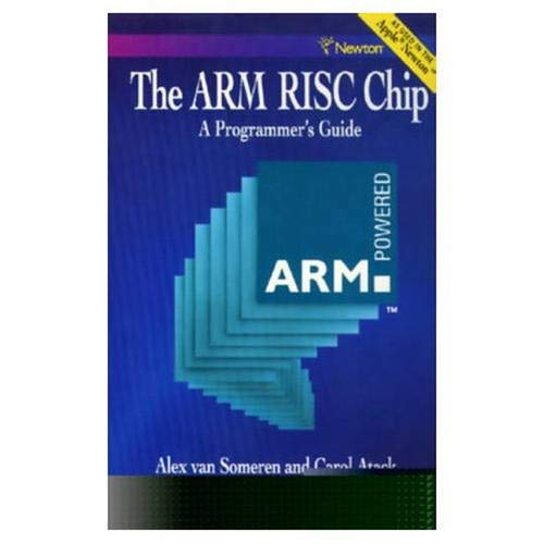 9780201624106: Arm RISC Chip: A Programmer's Guide