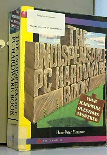 9780201624243: The Indispensable PC Hardware Book: Your Hardware Questions Answered