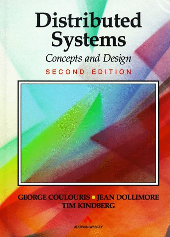 9780201624335: Distributed Systems: Concepts and Design (International Computer Science Series)