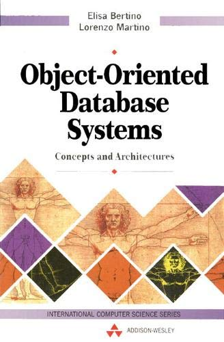 9780201624397: Object-Oriented Database Systems: Concepts and Architectures (International Computer Science Series)