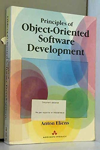 9780201624441: Principles of Object-Oriented Software Development (International Computer Science Series)