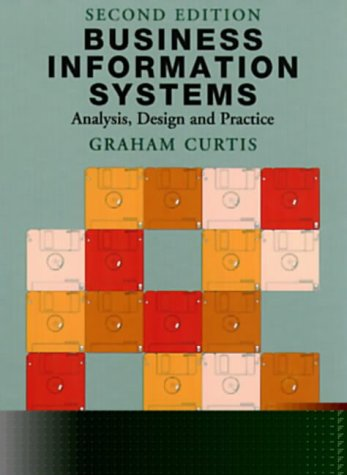 9780201624496: Business Information Systems: Analysis, Design and Practice