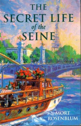 9780201624618: The Secret Life Of The Seine