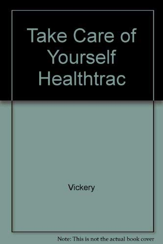 9780201624960: Take Care of Yourself : Center for Corporate Health