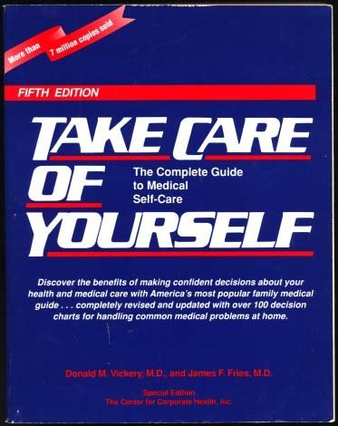 9780201624977: Take Care of Yourself : Center for Corporate Health