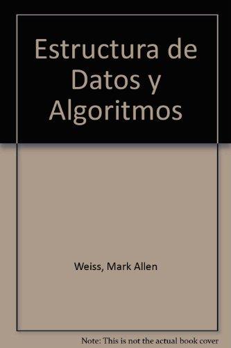 9780201625714: Estructura de Datos y Algoritmos (Spanish Edition)