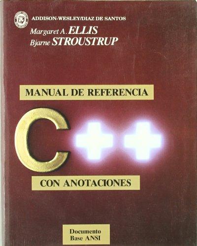 C++ manual de referencia con anotaciones/ The: M. A. Ellis,