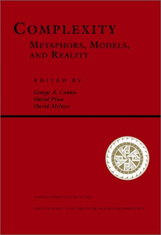 Complexity Metaphors, Models, and Reality