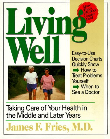 9780201626155: Living Well: Taking Care Of Your Health In The Middle And Later Years