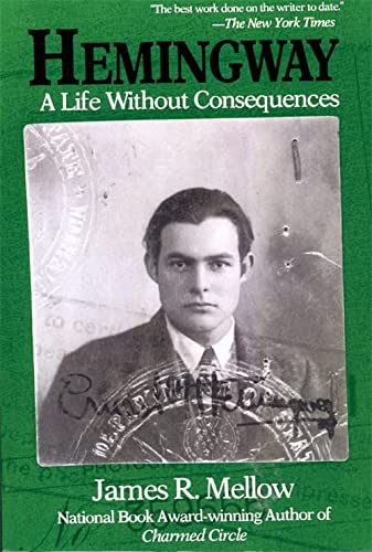 9780201626209: Hemingway: A Life Without Consequences
