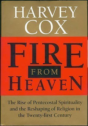 9780201626568: Fire From Heaven: The Rise Of Pentecostal Spirituality And The Reshaping Of Religion In The Twenty-first Century