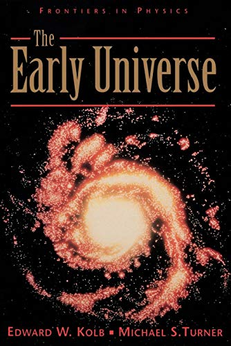 9780201626742: The Early Universe (Frontiers in Physics)