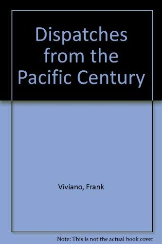 9780201626995: Dispatches From The Pacific Century