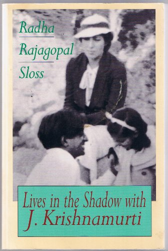 9780201627015: Lives in the Shadow with J. Krishnamurti