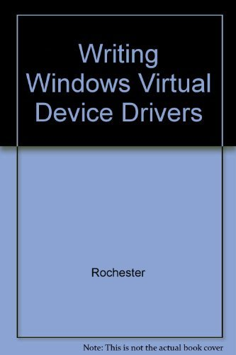 Writing windows virtural device drivers (2nd edition): david.