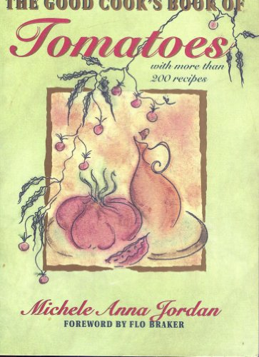 9780201627114: Good Cook's Book Of Tomatoes