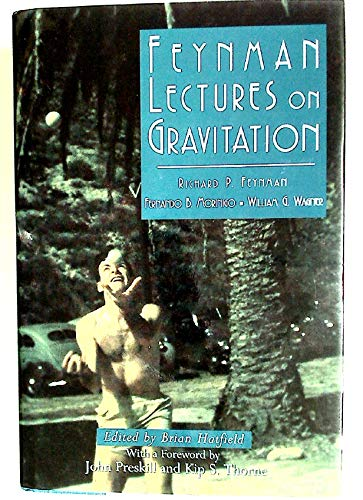 Feynman Lectures on Gravitation: Richard P. Feynman;