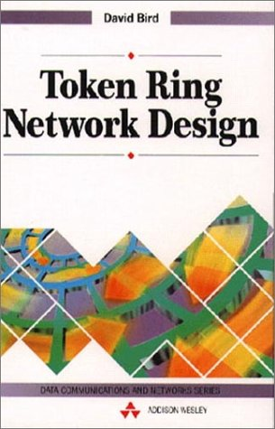 Token Ring Network Design: Bird, David