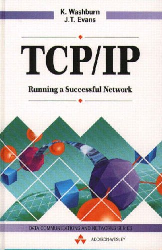 9780201627657: Implementing Tcp/ip: Running A Successful Network (Data Communications and Networks)