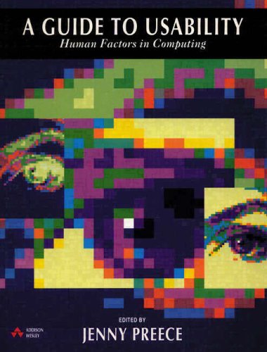 9780201627688: A Guide to Usability:Human Factors in Computing