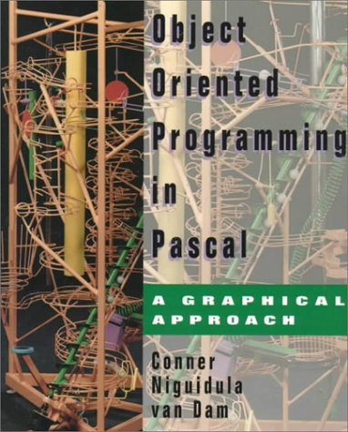 9780201628838: Object Oriented Programming in Pascal: A Graphical Approach
