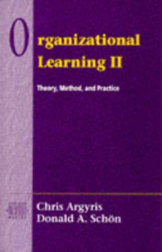 9780201629835: Organizational Learning II: Theory, Method, and Practice (Series on Organization Development)