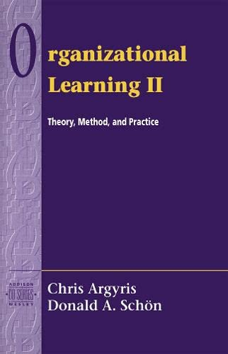 9780201629835: Organizational Learning II: Theory, Method, and Practice