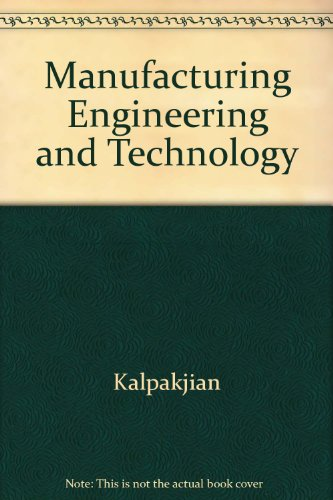 9780201630930: Manufacturing Engineering and Technology
