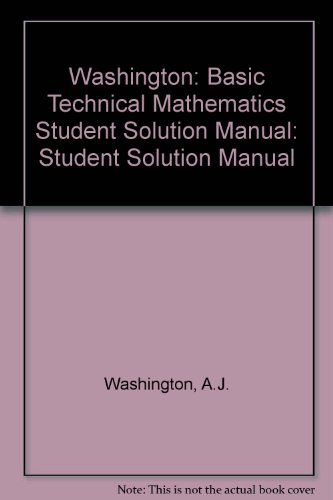 9780201630992: Basic Technical Mathematics (A Solutions Manuel)