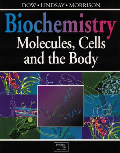 9780201631876: Biochemistry: Molecules, Cells and the Body