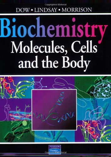 9780201631876: Biochemistry: Molecules, Cells, and the Body