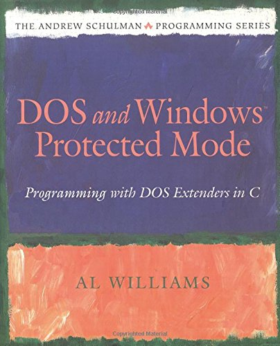 9780201632187: DOS and Windows Protected Mode: Programming With DOS Extenders in C
