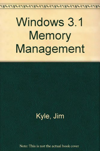 Windows 3.1: Memory Management (9780201632330) by Kyle, Jim
