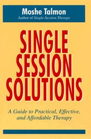 9780201632392: Single-session Solutions: A Guide to Practical, Effective, and Affordable Therapy