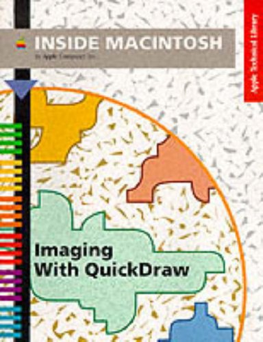 9780201632422: Inside Macintosh: Imaging With Quickdraw (Apple Technical Library)
