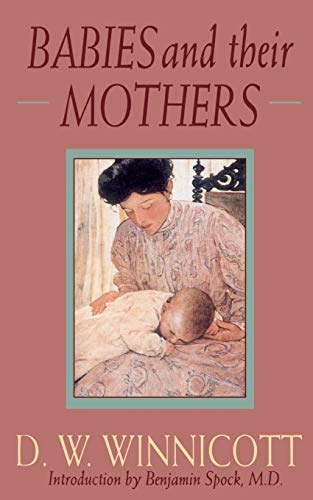 9780201632699: Babies And Their Mothers (Merloyd Lawrence)