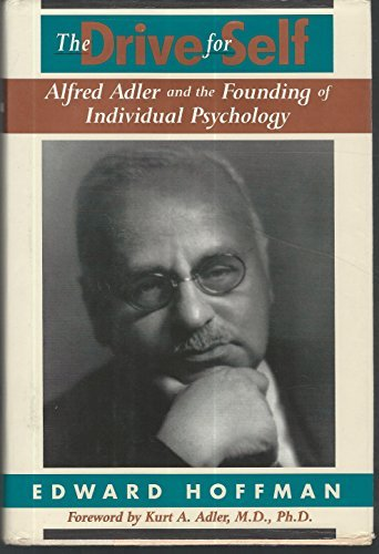 The Drive For Self: Alfred Adler And: Hoffman, Edward