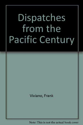 9780201632903: Dispatches From The Pacific Century