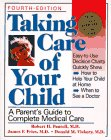 9780201632934: Taking Care Of Your Child: A Parent's Guide To Complete Medical Care