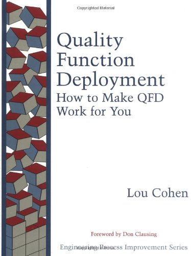 9780201633306: Quality Function Deployment: How to Make QFD Work for You