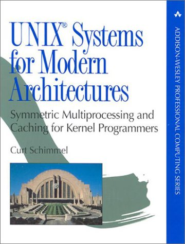 9780201633382: UNIX Systems for Modern Architectures: Symmetric Multiprocessing and Caching for Kernel Programmers